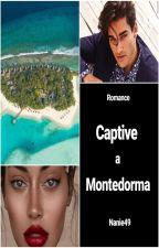 Captive à Montedorma by Nanie49