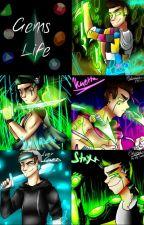 Gems life (Youtubers) by Matti_life