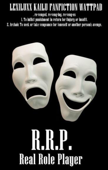 R.R.P. || RealRole Player