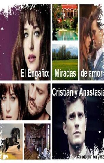 El Engaño: Miradas de Amor, Cristian y Anastasia (1 T)