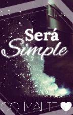 Será Simple by GgMalieZayd