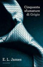 50 sfumature di grigio Riassunto by NikiGamez
