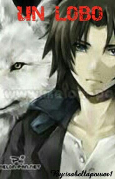 Un lobo (yaoi♥)