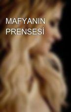 MAFYANIN PRENSESİ by gdnfgbdbb