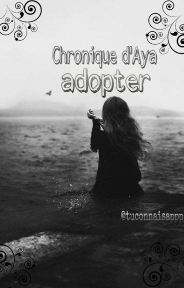 Chronique d'Aya : Adopter