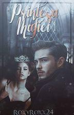 Prințesa Mafiei 1 by RoxyRoxx24