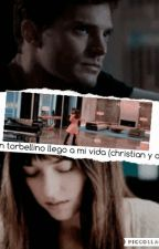 un torbellino llego a mi vida (christian y ana) by emilydornan10