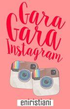 Gara-Gara Instagram [13/13] by eniristiani