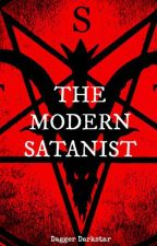 THE MODERN SATANIST: an overveiw by DaggerDarkstar6