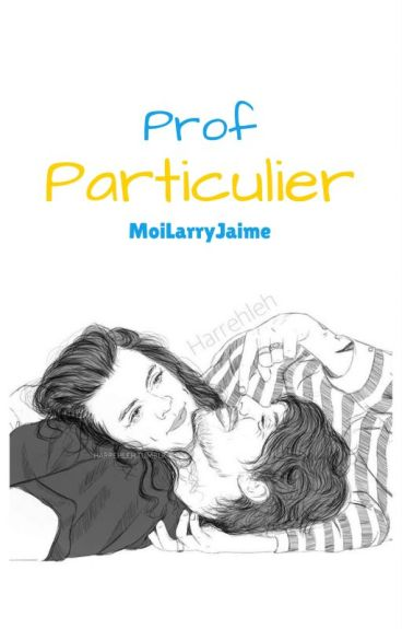 Prof particulier/Sexto {Larry} [Tome 1]