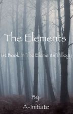 The Elements by A-Initiate