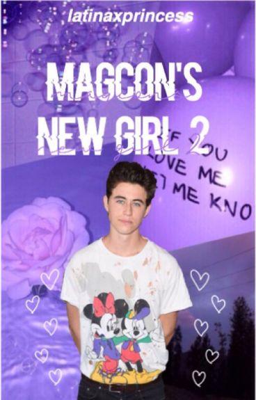 Magcon's New Girl 2♡ (major editing)