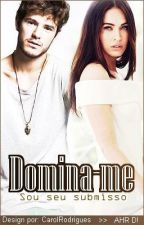 Domina-me. by ValRodrig