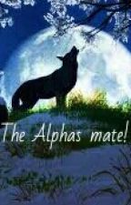 The Alphas mate by silvermoon80
