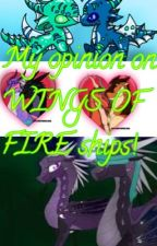 My opinion on WINGS OF FIRE ships! by princesstsunami