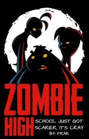 Zombie High by KAFrak