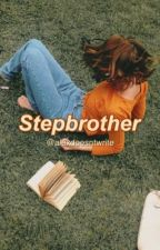 Stepbrother // j.g {ON HOLD} by alexdoesntwrite