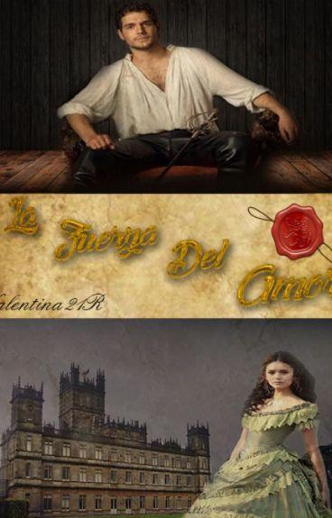 """La Fuerza del Amor  (#1  Serie """"Las Solteronas al Poder"""")"""