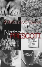 You're Not Crazy - LIS Nathan Prescott by ShawnMendesNutella