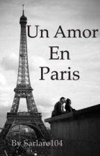 Un amor en París by sarlare104