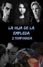 La Hija de la Empleada -2° Temporada- Justin Bieber Y Tu by Belieber14Swaggy
