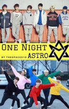 One Night {ASTRO} by bxginwings