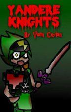Yandere Knights by yamiceylan
