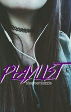 ✧Playlist✧ by shastembizzle