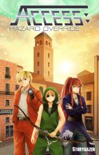 Access: Hazard Override (Book 2) by Storygazer