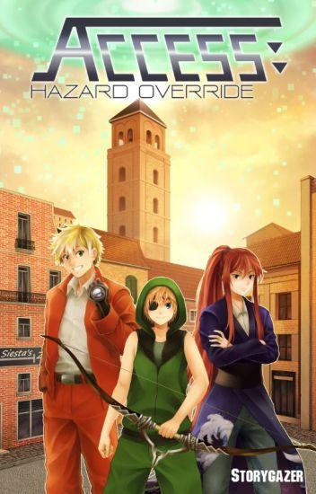 Access: Hazard Override (Book 2)