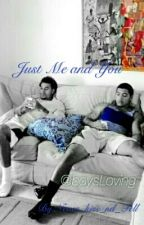 Just Me and You by Never_kiss_nd_Tell