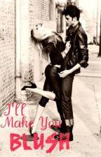 I'll Make You Blush by dancing13