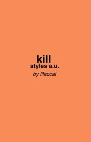 kill | styles