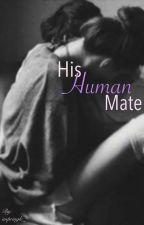 His Human Mate by impringle_