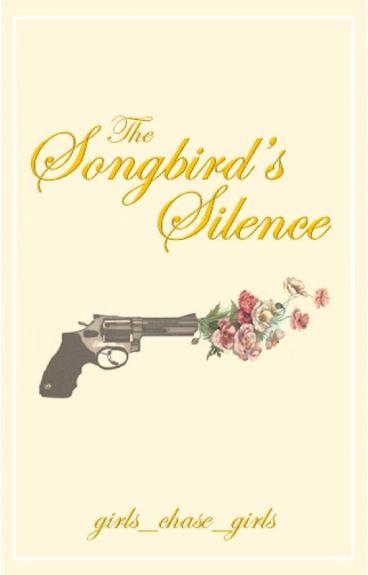 The Songbird's Silence (Girl x Girl)