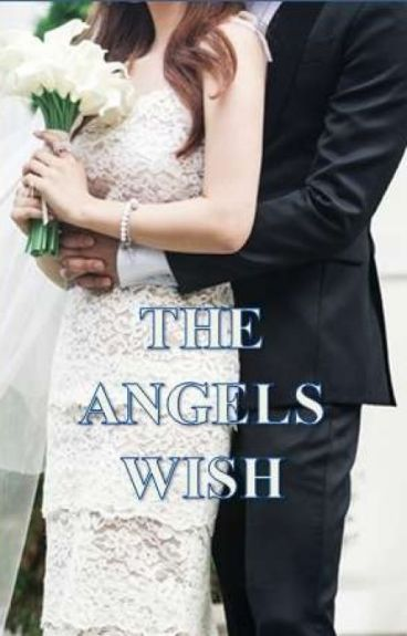 THE ANGELS WISH (REVISI)
