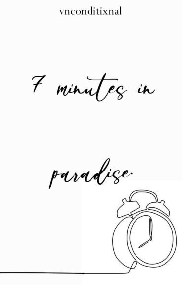 7 minutes in paradise. muke+cashton