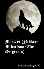 Monster (Niklaus Mikaelson) by blackhawksgirl52