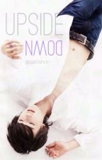 Upside Down [Marius Yo Fanfiction] by satoshori