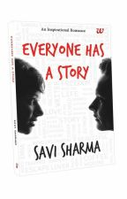 Everyone has a Story [Extracts from The Published Novel] by storytellersavi