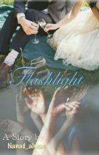 FLASHLIGHT by Serenadhi