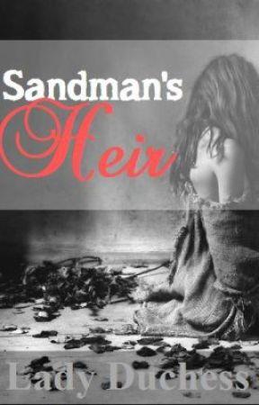 Sandman's Heir by Lady_duchez