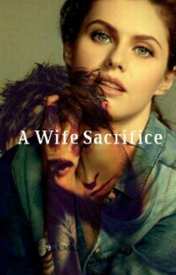 A Wife Sacrifice