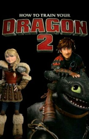 How to train your dragon 25 chapter 6 the flight part 2 wattpad how to train your dragon 25 ccuart Choice Image