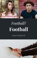 Football? Football by onlyhope19