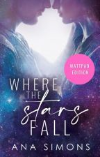 Where the Stars Fall by AnaSimons
