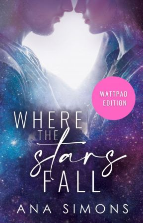 Where the Stars Fall by AnaSimons