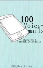 100 Voicemails by Wattier