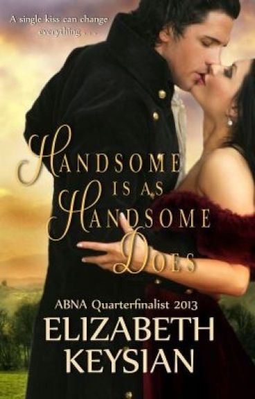 Handsome is as Handsome Does #Historical #Romance #Regency by LizKeysian1