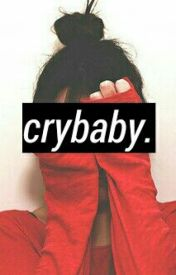 Cry Baby || SteffyBabay (COMING SOON) by death-of-a-fangirl